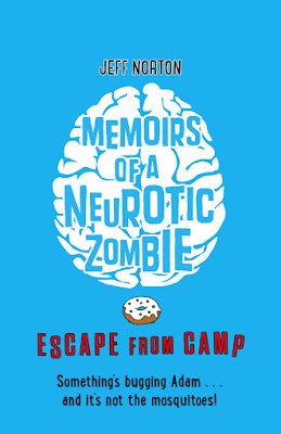 Memoirs of a Neurotic Zombie 2: Escape From Camp